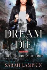 To Dream is to Die.v2
