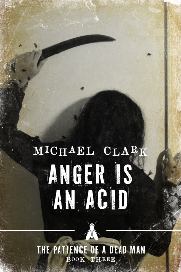 Anger is Acid