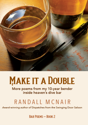 Make it a Double  Publication Date: February 7th, 2021  Genre: Poetry/ Bar Poems/ Non-Fiction