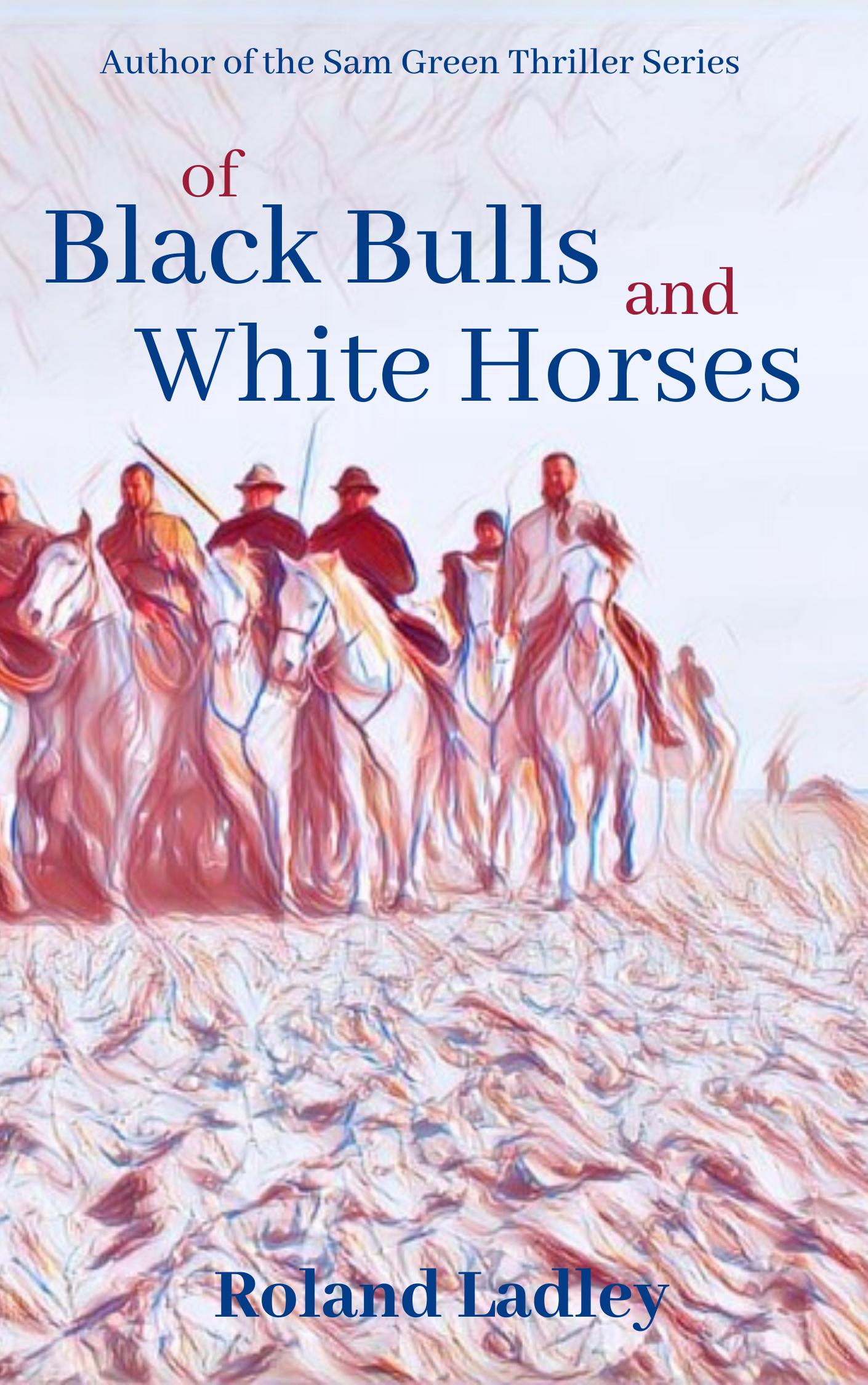 of Black Bulls and White Horses (5) (1)